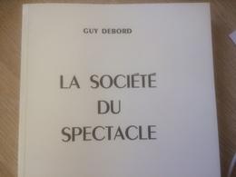 AAL Guy Debord La Societé Du Spectacle - Books, Magazines, Comics