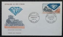 Côte D'Ivoire - FDC 1972 - YT N°342 - Exploitation Diamantifère - Ivory Coast (1960-...)