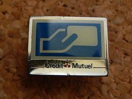 Pin's -  BANQUE  - CREDIT MUTUEL - Banks