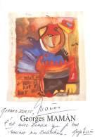 VERITABLE AUTOGRAPHE SUR CARTE PROMOTIONNELLE - ARTISTE PEINTRE GEORGES MAMAN - EXPOSITION A PARIS 11e - Autographes
