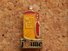 Pin's -  SHELL - J'aime Shell  - Pompe A Essence - Fuels