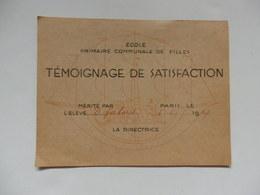 Témoignage De Satisfaction De L'école Primaire De Jeunes Filles à D. Jaboret à Paris En 1949. - Diplomi E Pagelle