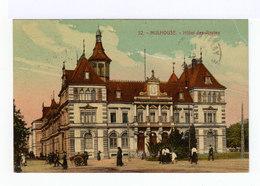 Mulhouse. Hôtel Des Postes. (2678) - Mulhouse