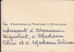 Carte De Visite - Colonel L'HUILLIER à Monsieur BIGUEBAT - 18 Novembre 19.. - A Voir ! - Cartoncini Da Visita