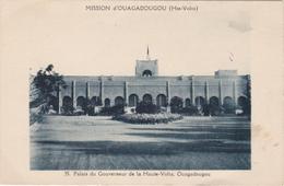 CPA N°35 BURKINA FASO OUAGADOUGOU Palais Du Gouverneur De La Haute Volta Ouagadougou - Burkina Faso