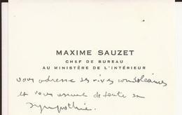 Carte De Visite - Maxime SAUZET - Chef De Bureau Au Ministère De L'Intérieur - Vives Condoléances - A Voir ! - Cartoncini Da Visita