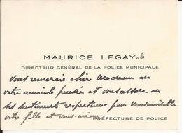 Carte De Visite - Maurice LEGAY (1902-1988) - Directeur Général De La Police Municipale à La Préfecture De Police-A Voir - Cartoncini Da Visita