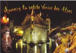 74 ANNECY / LA PETITE VENISE DES ALPES  VUE UNIQUE / COSTUMESS VENITIENS - Annecy