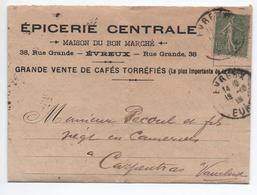 1919 - LETTRE EPICERIE CENTRALE D'EVREUX (EURE) Avec SEMEUSE LIGNEE - Marcophilie (Lettres)