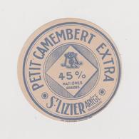 Pier14 :  étiquette Fromage ST LIZIER  Ariège , Petit Camembert ( Env. 8 Par 8 Cm)imp: Princeps ,Toulouse - Cheese