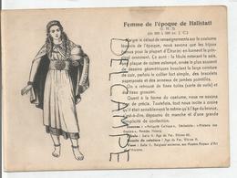 Portraits Historiques. Histoire Du Costume. Femme De L'époque De Hallstatt. - Histoire