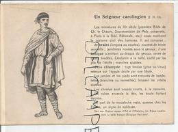 Portraits Historiques. Histoire Du Costume. Un Seigneur Carolingien. - Histoire