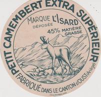 Pier14 :  étiquette Fromage ST LIZIER? OUST   Ariège , Petit Camembert ( Env. 8 Par 8 Cm)imp Lyon  Isard Ramboz - Cheese