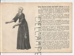 Portraits Historiques. Histoire Du Costume. Une Dame Noble Du XIIIè Siècle. - Histoire
