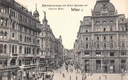 Autriche - Wien - Vienne - Kärntnerstrasse Und Palais Equitable Mit Stock Im Eisen - Vienna Center