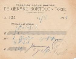 Ricevuta Originale Del 1928 - DE GERARD BORTOLO - Fabbrica Acque Gazose Di Torre - Italia