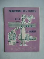AÉROPORT DE PARIS. PROGRAMME DES VISITES ORLY LE BOURGET - FRANCE, 1955 APROX. - Commerciële Luchtvaart