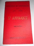 Carte Geographique Ministere De L Interieur 1892 ST AFFRIQUE Aveyron - Geographical Maps
