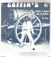 "Disque 45 Tours 2 Titres ""Coffin's ""white Is Born Out Of Black -te Nou - 45 T - Maxi-Single"