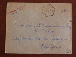Cad Hexagonal Croiseur Foch 04/08/1937 + Griffe Rouge Croiseur Foch, Sur Lettre à Destination Toulon - Posta Marittima