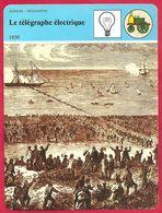 Le Télégraphe électrique, Monopole D'état ( Avant L'invention), Morse, Ière Ligne En France: Paris Rouen, 19e Siècle - Storia