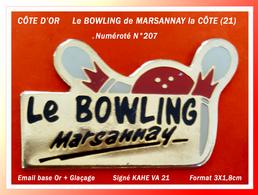 SUPER PIN'S BOWLING CÔTE D'OR : Le BOWLING De MARSANNAY La CÔTE, Numéroté N° 267, émail Base Or + Glaçage, 3X1,8cm - Bowling