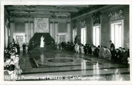PAPA PIO XII  Udienza Pontificia Nel Palazzo Di Castelgandolfo - Papi