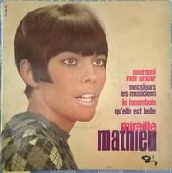 MIREILLE MATHIEU: Pourquoi Mon Amour - Qu'elle Est Belle / Le Funambule - Messieurs Les Musiciens - Vinyl Records