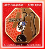 SUPER PIN'S BOWLING SUISSE : Compétition Groupe SEMS 1993 En émail Satiné Base Or, Format 2,5X2,5cm - Bowling