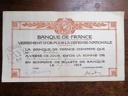 """BANQUE DE FRANCE : Versement D'Or Pour La Défense Nationale Du 3 Septembre 1915, Tampon """"PAYE"""" Gironde - Banque & Assurance"""