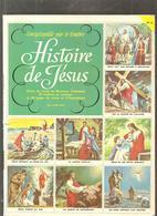 L'encyclopédie Par Le Timbre, Histoire De Jésus N° 37 Un Livre D'or Des Editions COCORICO De 1957 Complet - Books, Magazines, Comics