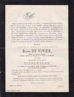 MALINES MECHELEN Léopold Baron DU VIVIER Veuf Françoise DIERCXSENS Mons 1804 Malines 1878 LAHURE POUPPEZ De KETTENIS - Avvisi Di Necrologio