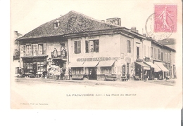 C P A   D 42     LA PACAUDIERE  La Place Du Marche - La Pacaudiere
