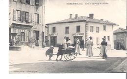 C P A   D 42     BELMONT  Cote De La Place Du Marche - Belmont De La Loire