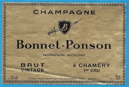 Etiquette De Vin De CHAMPAGNE - 51 CHAMERY Marne - BONNET-PONSON Propriétaire-Récoltant - Champagne