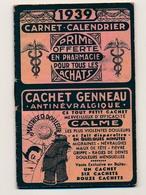 Petit Carnet-calendrier Publicitaire - Prime Offerte En Pharmacie... Cachet Genneau, Rhumatispyrine - 1939 - Calendars