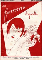 La Femme D'aujourd'hui - Suisse Romande - Revue Mensuelle Féminine No 65 - 1er Sept. 1928 - Lausanne - 32 Pages - Mode - Books, Magazines, Comics