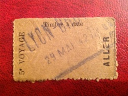 Tickets SNCF Mai 1942 LYON B? - Chemins De Fer