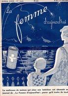 La Femme D'aujourd'hui - Suisse Romande - Revue Mensuelle Féminine No 62 - 1er Août. 1928 - Lausanne - 24 Pages - Mode - Books, Magazines, Comics