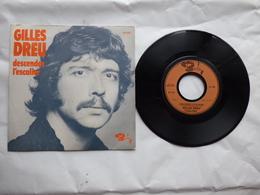 EP 45 T GILLES DREU  LABEL BARCLAY 61636  DESCENDEZ L'ESCALIER - Disco & Pop