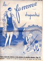 La Femme D'aujourd'hui - Suisse Romande - Revue Mensuelle Féminine No 60 - 1er Juillet 1928 - Lausanne - 28 Pages - Mode - Books, Magazines, Comics