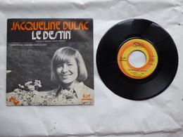 EP 45 T JACQUELINE DULAC  LABEL SONOPRESSE  LE DESTIN - Disco & Pop
