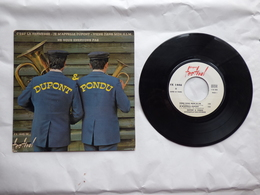 EP 45 T DUPONT ET PONDU   LABEL  FESTIVAL FX 1446  C'EST LA KERMESSE - Disco & Pop
