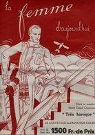 La Femme D'aujourd'hui - Suisse Romande - Revue Bimensuelle Féminine No 55 - 15 Avril 1928 - Lausanne - 20 Pages - Mode - Books, Magazines, Comics