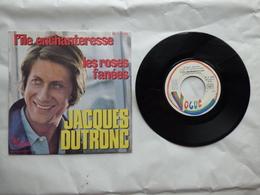 EP 45 TJACQUES DUTRONC   LABEL VOGUE 45.V.12051  LES ROSES FANEES - Disco & Pop