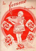 La Femme D'aujourd'hui - Suisse Romande - Revue Bimensuelle Féminine No 53 - 15 Mars 1928 - Lausanne - 20 Pages - Mode - Books, Magazines, Comics