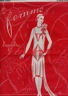 La Femme D'aujourd'hui - Suisse Romande - Revue Bimensuelle Féminine No 51- 15 Février 1928 - Lausanne - 20 Pages - Mode - Books, Magazines, Comics