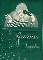 La Femme D'aujourd'hui - Suisse Romande - Revue Bimensuelle Féminine No 50- 1er Février 1928 - Lausanne-20 Pages - Mode - Books, Magazines, Comics