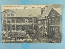 Artillerie De Forteresse De Liège Caserne St.Laurent Batiments De L'Abbé Et De L'Hôpital Militaire - Lüttich