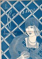 La Femme D'aujourd'hui - Suisse Romande - Revue Bimensuelle Féminine No 42 - 1er Octobre 1927 - Lausanne - 24 Pages-Mode - Books, Magazines, Comics